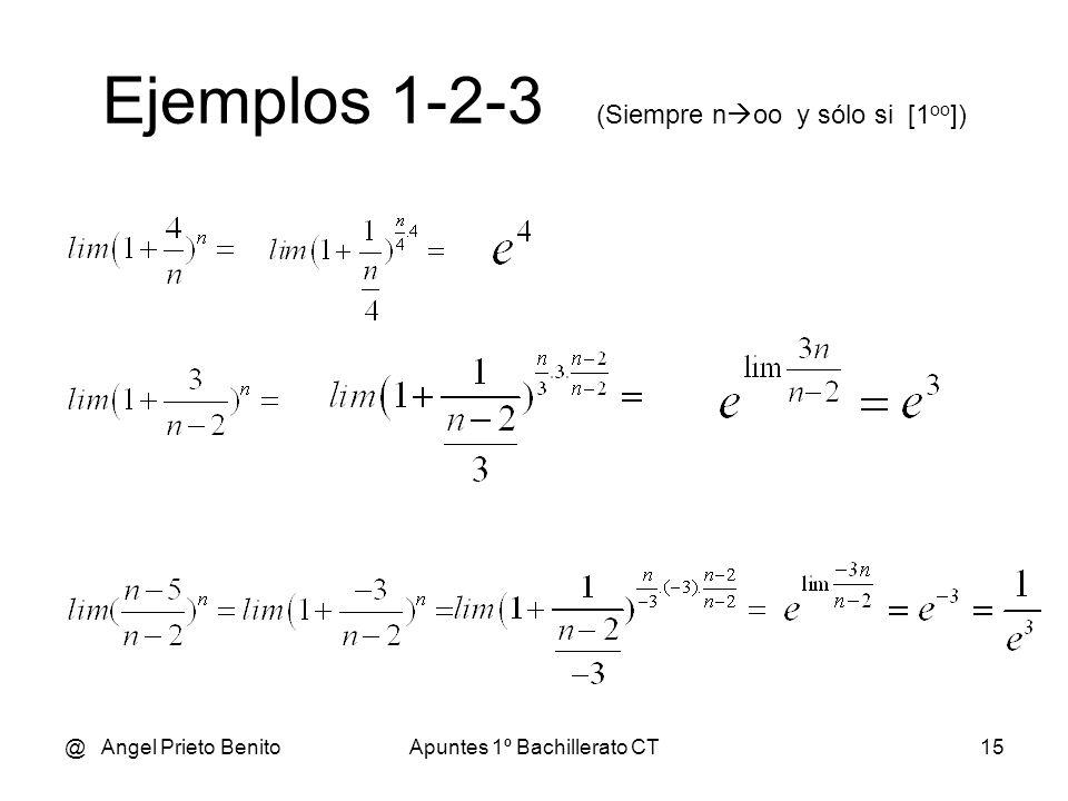 Ejemplos 1-2-3 (Siempre noo y sólo si [1oo])